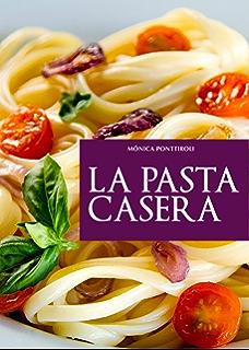 La pasta casera (Spanish Edition)