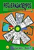Peque-pasatiempos: Cuaderno nº1 (Volume 1) (Spanish Edition)
