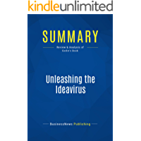 Summary: Unleashing the Ideavirus: Review and Analysis of Godin's Book