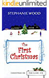 The First Christmas (Christmas On The Close Book 1)
