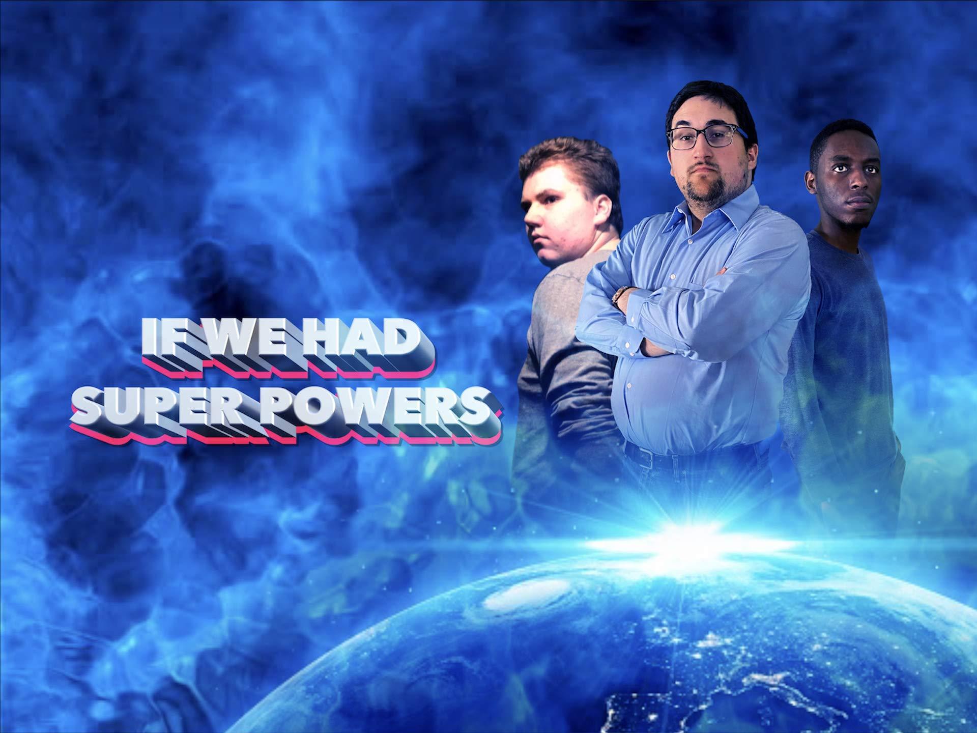 Clip: If We Had Super Powers - Season 3