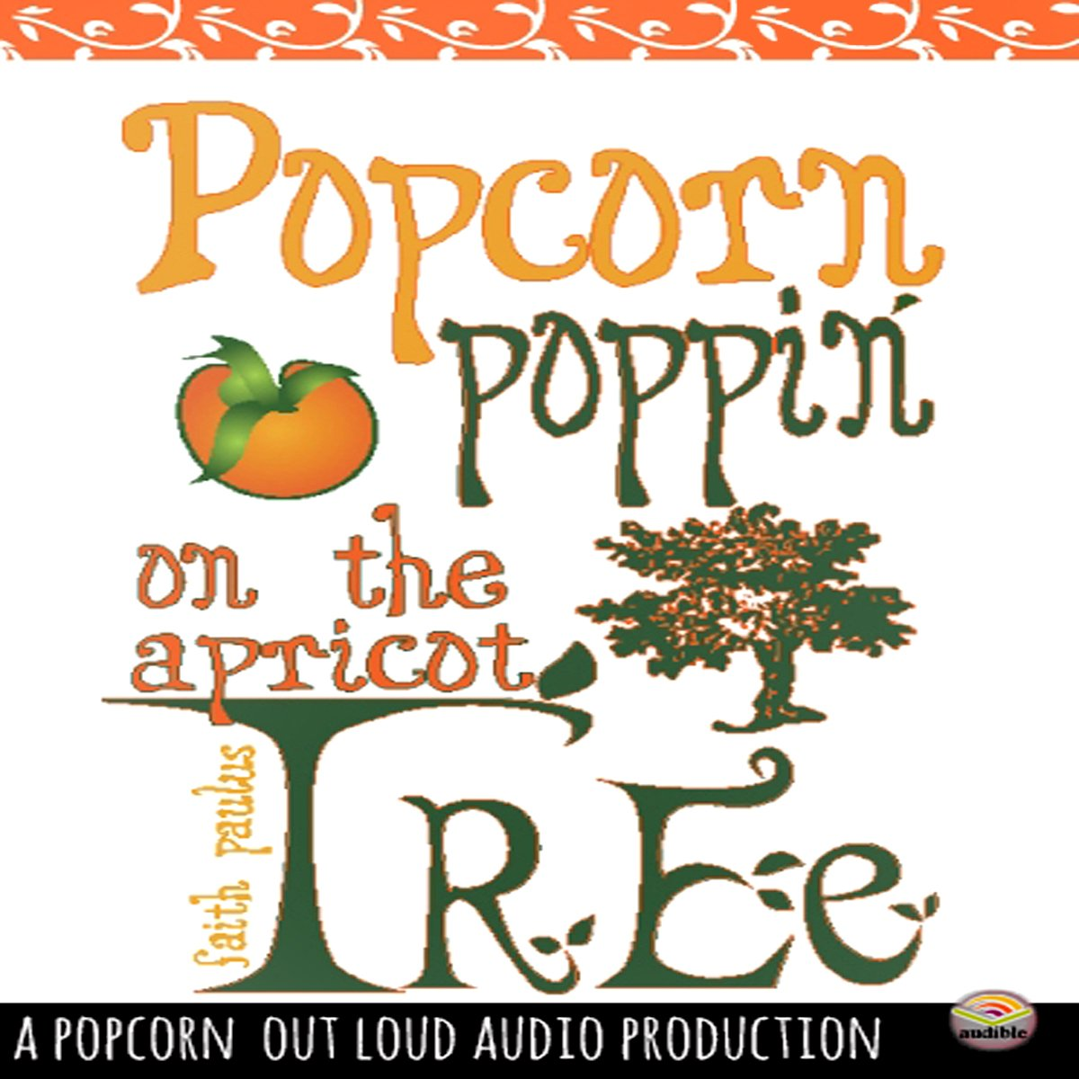 Popcorn Poppin' on the Apricot Tree
