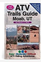 ATV Trails Guide Moab, UT Paperback