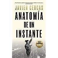 Anatomía de un instante: 23-F, el libro definitivo (Literatura Random House)