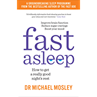 Fast Asleep: How to get a really good night's rest (English Edition)