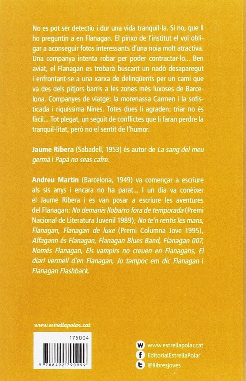 Tots els detectius es diuen Flanagan Biblioteca Flanagan: Amazon.es: Ribera, Jaume, Martin Farrero, Andreu: Libros