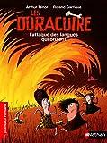 L'es Duracuire, l'attaque des langues qui brûlent - Roman Humour - De 7 à 11 ans