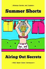 Summer Shorts: Airing Out Secrets Kindle Edition