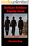 Buffalo Soldier: Family Feud (Buffalo Soldiers Book 14)