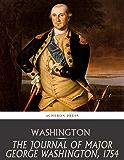 The Journal of Major George Washington, 1754