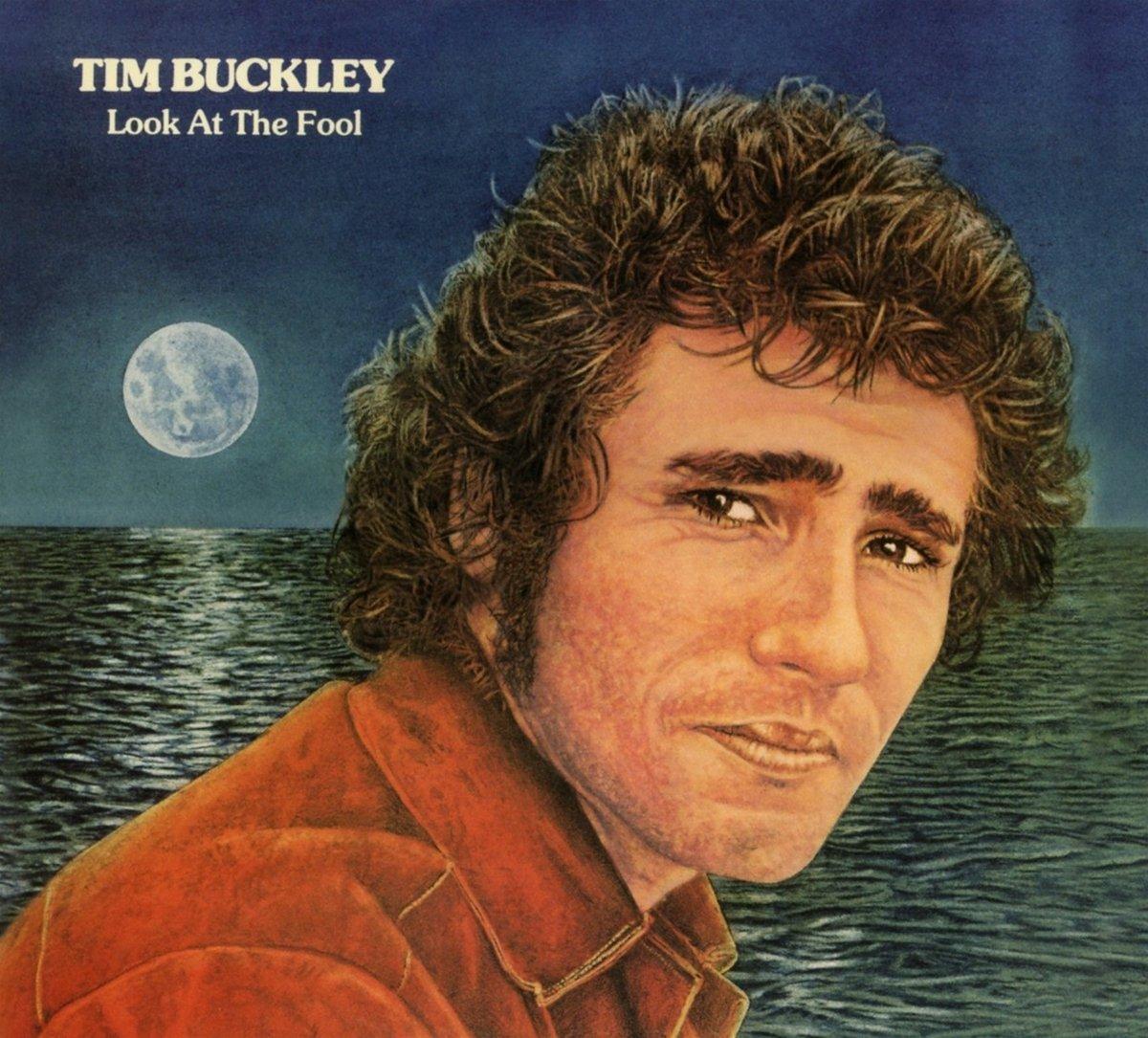 Tim Buckley Look At The Fool Tim Buckley Amazon Music