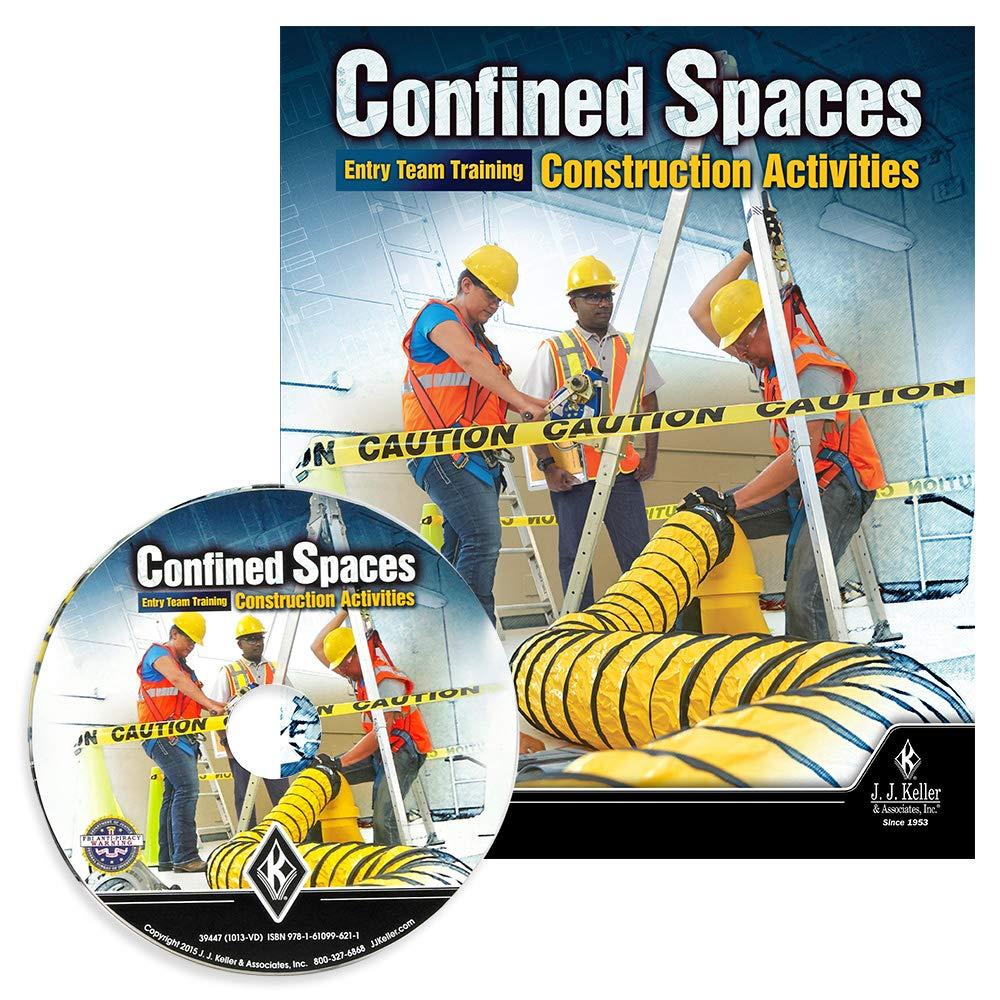 Confined Spaces: Entry Team Training - Construction Activities - DVD Training - J. J. Keller & Associates