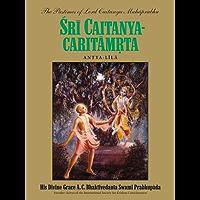 Sri Caitanya-caritamrta, Antya-lila (English Edition)