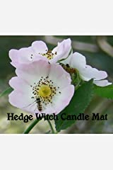 Hedge Witch Candle Mat Kindle Edition