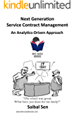 Next Generation Service Contract Management: An Analytics-Driven Approach (Bite-Sized Books Book 25) (English Edition)