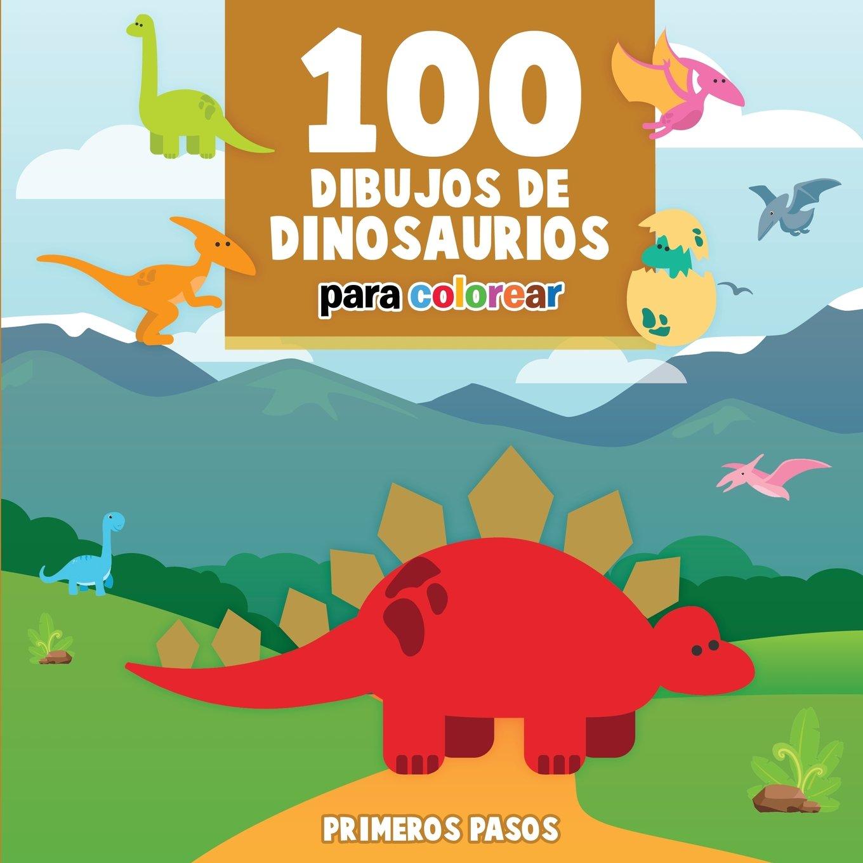 100 Dibujos de Dinosaurios para colorear: Libro Infantil para Pintar ...