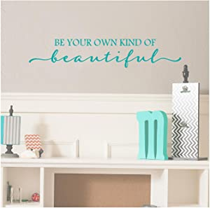 "Be Your Own Kind of Beautiful Vinyl Lettering Wall Decal Sticker (6"" H x 32"" L, Turquoise)"
