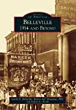 Belleville: 1914 and Beyond (Images of America)