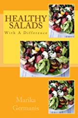 Healthy Salads with a Difference: Cooking For Health Kindle Edition