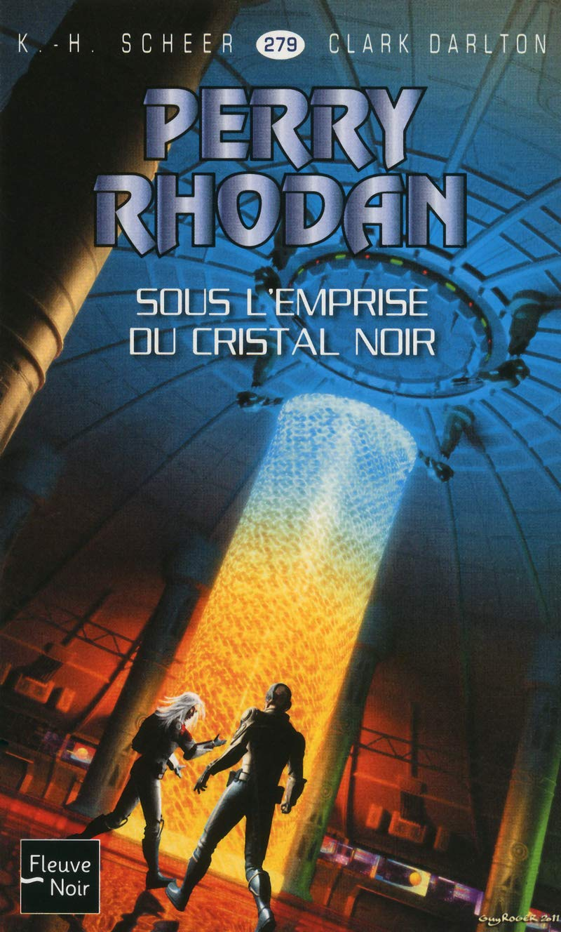 """Read Online """"Perry Rhodan t.279 ; sous l'emprise du cristal noir"""" PDF"""