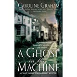 A Ghost in the Machine: A Chief Inspector Barnaby Novel (Chief Inspector Barnaby Novels Book 7)