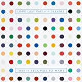 LOVE LUST FAITH + DREAMS