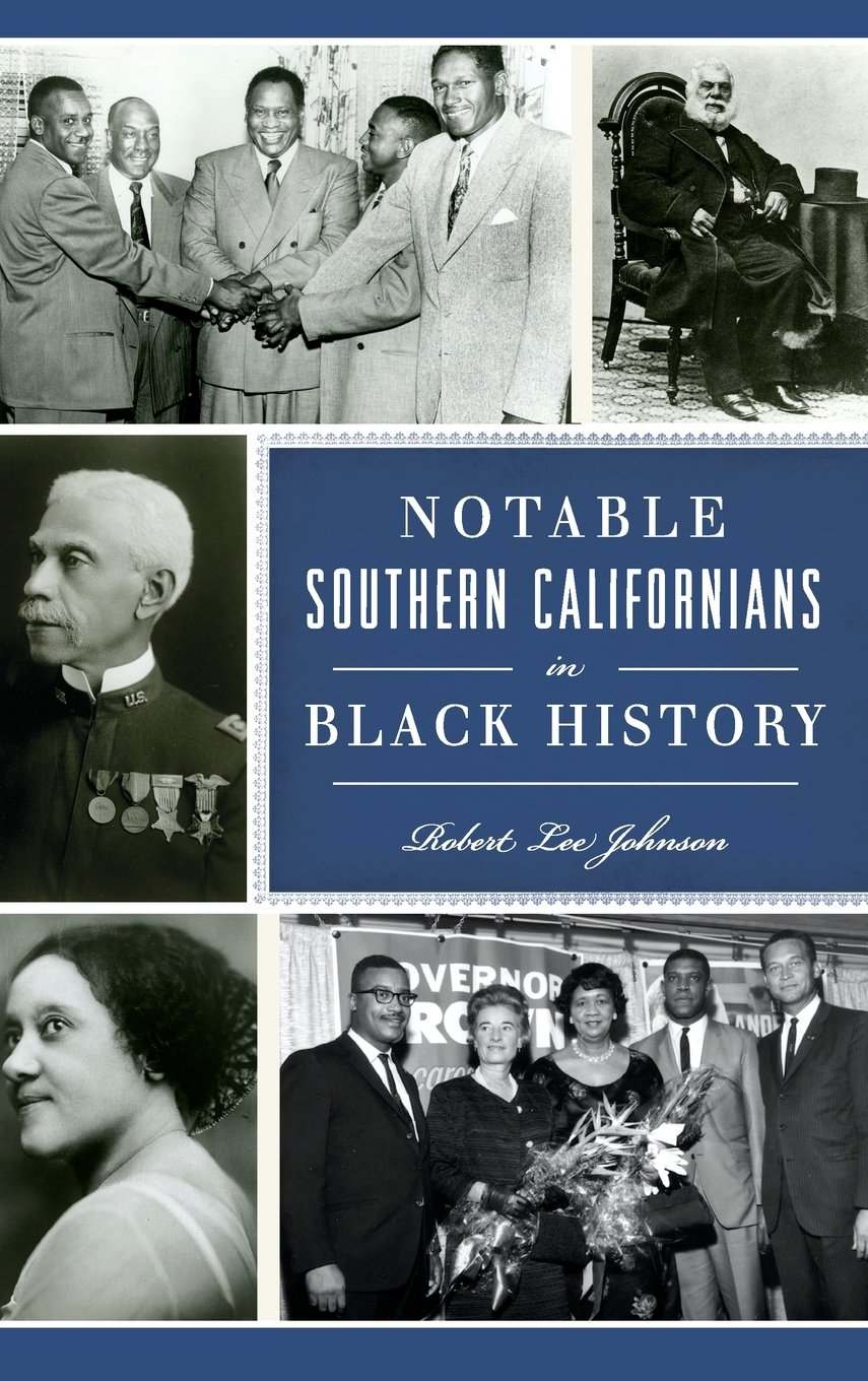 Download Notable Southern Californians in Black History PDF