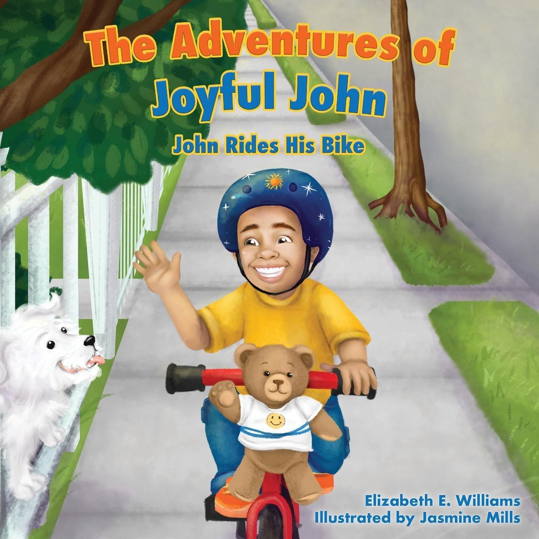 The Adventures of Joyful John: John Rides His Bike