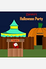 Sammy's Halloween Party (The Adventures of Sammy the Bird)