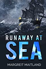 Runaway at Sea