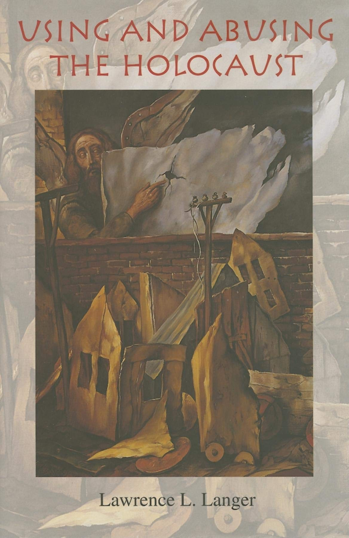 Download Using and Abusing the Holocaust (Jewish Literature and Culture) pdf