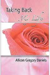 Taking Back My Life Paperback