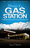 Memoirs of a Gas Station: A Delightfully Awkward Journey Across the Alaskan Tundra