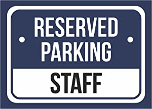 Reserved Parking Staff Print Blue, White and Black Notice Parking Metal Small Sign - 1 Pack of Signs, 7.5x10.5 Inch