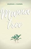 Manna Tree: A Tragedy to Love Romance
