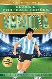 World Cup Football Heroes. Maradona (Classic Football Heroes - Limited International Edition)