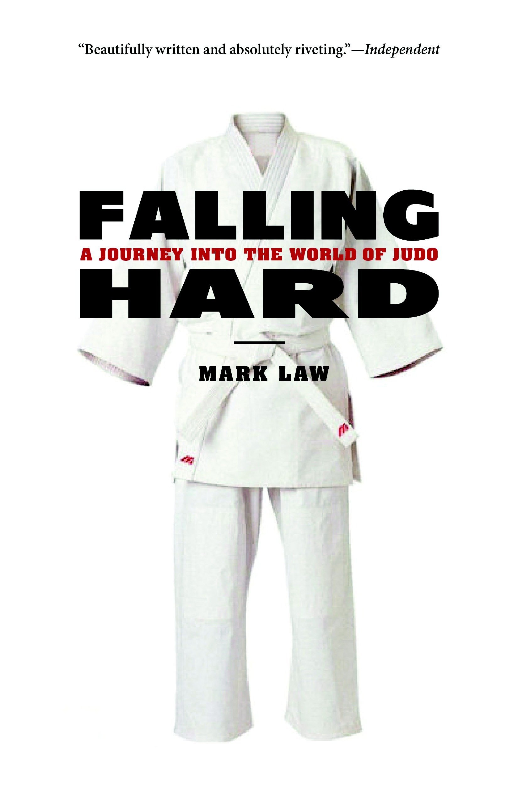 Falling Hard: A Journey into the World of Judo PDF