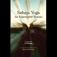 Sahaja Yoga – an Experiential Treatise (English Edition)