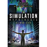 The Simulation Hypothesis: An MIT Computer Scientist Shows Why AI, Quantum Physics and Eastern Mystics All Agree We Are In a