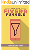 Fiverr Secret : Make Money With the Fiverr Funnel Formula (English Edition)