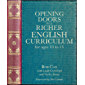 Opening Doors to a Richer English Curriculum for Ages 10 to 13