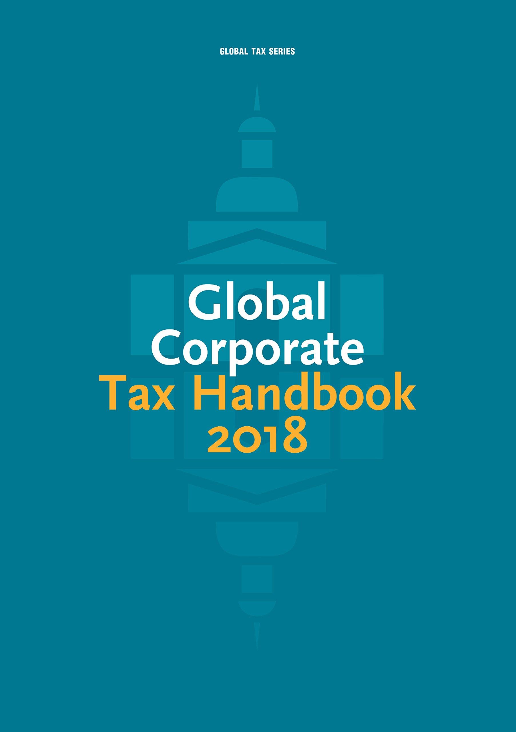 Global Corporate Tax Handbook 2018 pdf epub