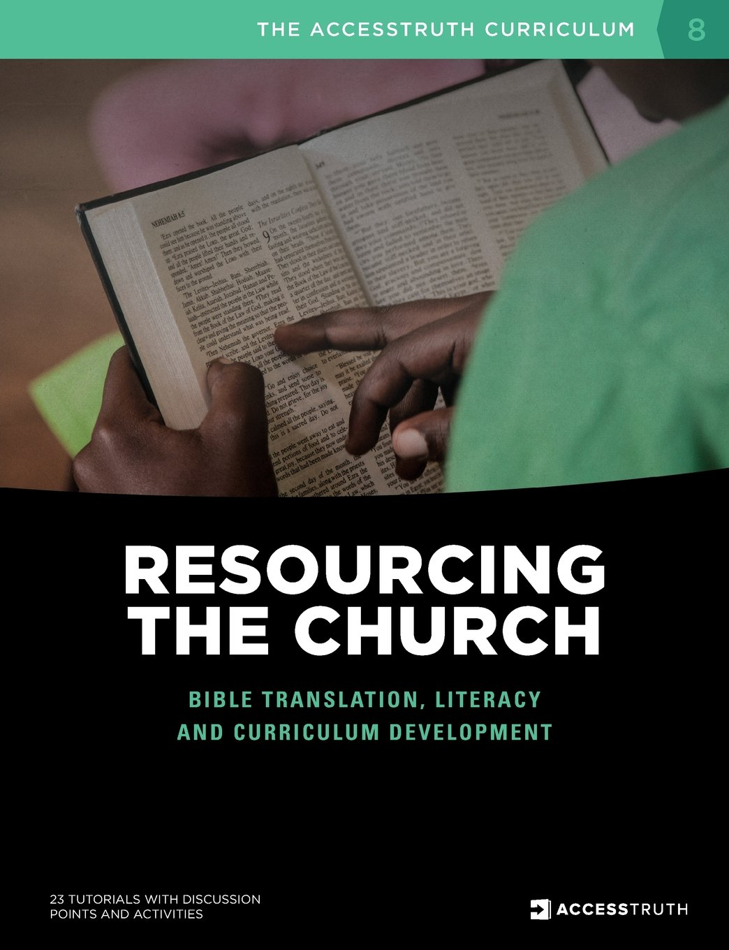 Resourcing the Church: Bible Translation, Literacy and Curriculum Development (Accesstruth Curriculum) pdf