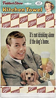 product image for Fiddler's Elbow It's Not Drinking Alone If The Dog's Home 100% Cotton Eco-Friendly Dish Towel, Kitchen Towel with Hanging Loop, Kitchen Towel with Funny Quote