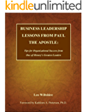 Business Leadership Lessons from Paul the Apostle (English Edition)