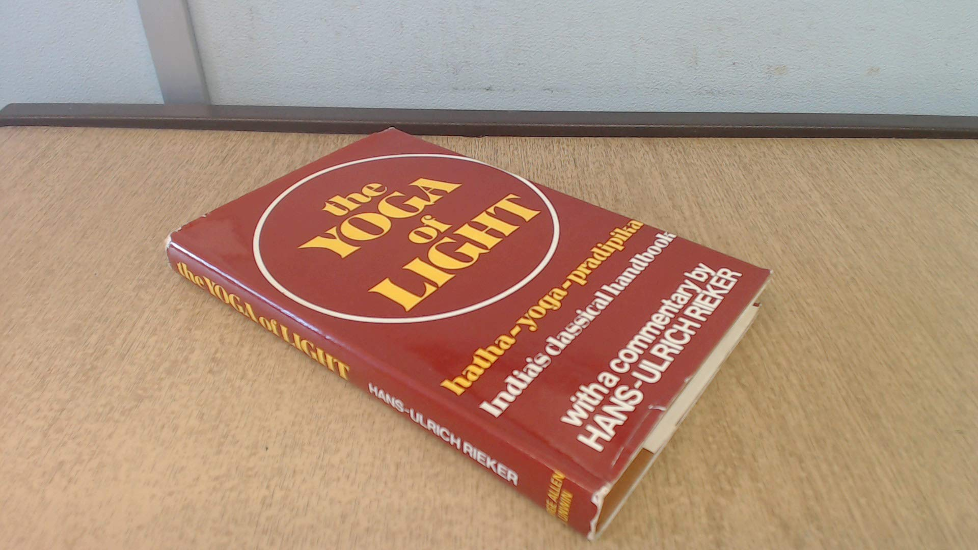 Yoga of Light: Hatha-yoga-pradipika: Amazon.es: Swami ...