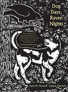 Dog Days, Raven Nights