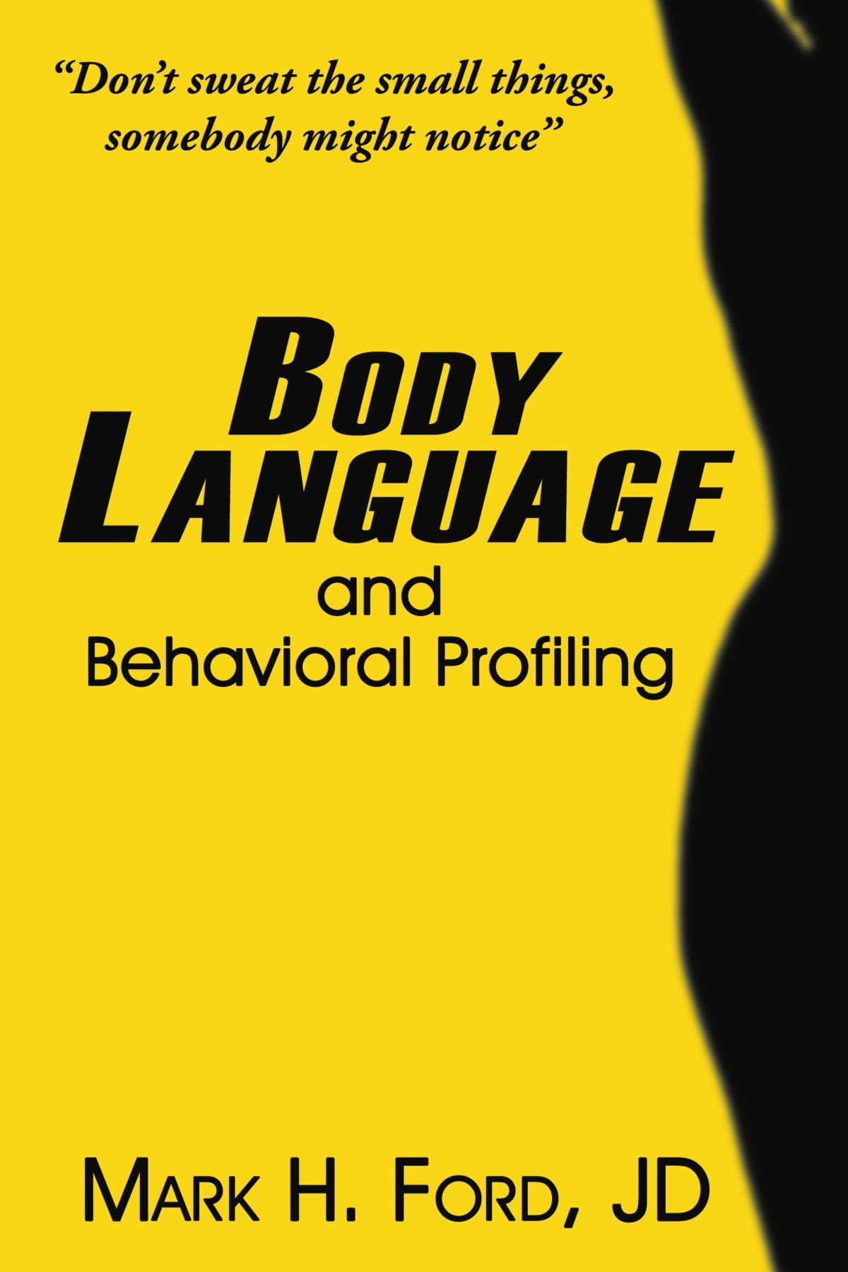 Body language and behavioral profiling