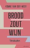 Brood, zout, wijn