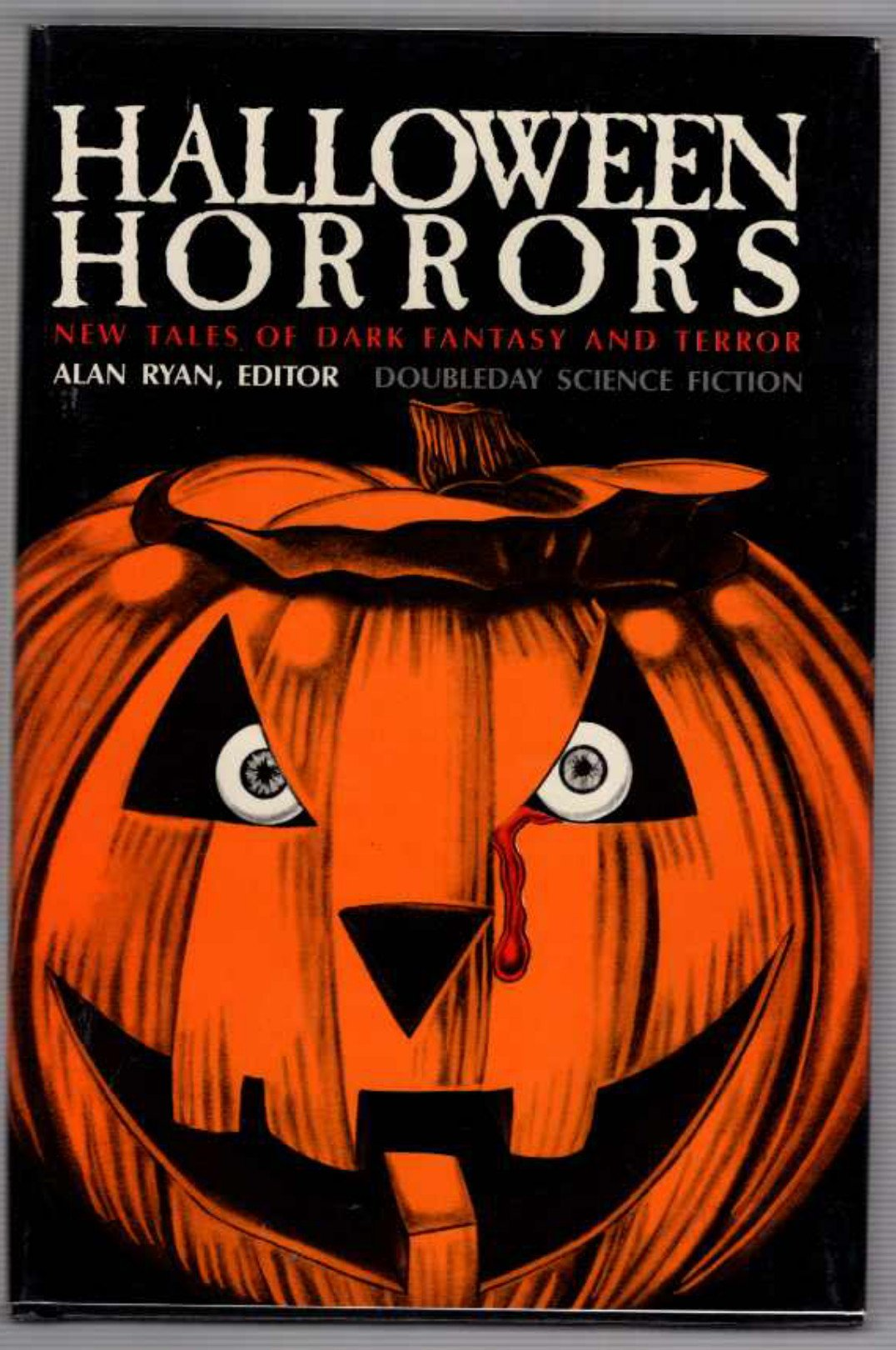 halloween horrors new tales of dark fantasy and terror alan ryan 9780385195584 amazoncom books - Halloween Feis